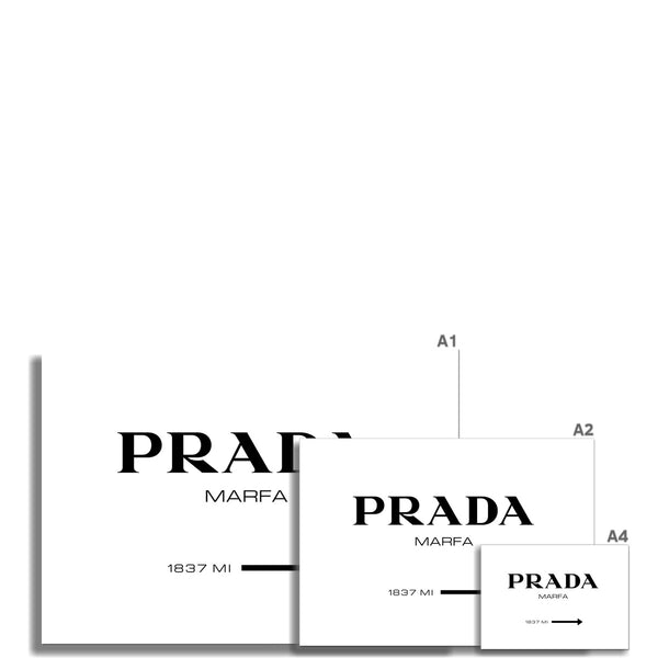 Prada Marfa sign Fine Art Print