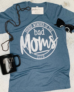 Proud Member of the Bad Moms Club Tee - Arrows, Bows & Lil Toes