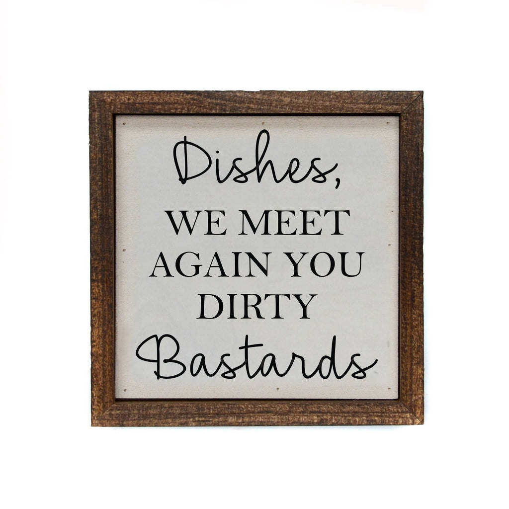Funny Dishes Sign - Arrows, Bows & Lil Toes