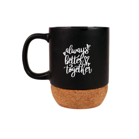 LIMITED EDITION- Always Better Together- Insulated Mug
