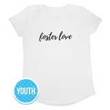 Foster Love, Youth Short Sleeve T-Shirt, White | Together We Rise