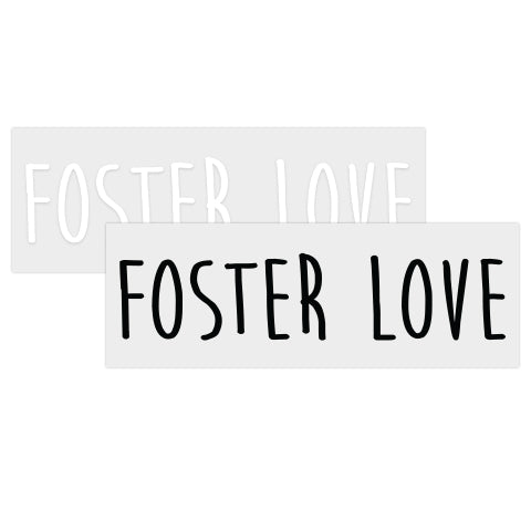 Foster Love Vinyl Sticker (White Text) | Together We Rise