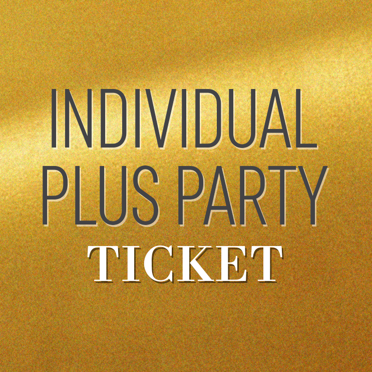 INDIVIDUAL PLUS PARTY TICKET