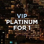VIP PLATINUM FOR 1