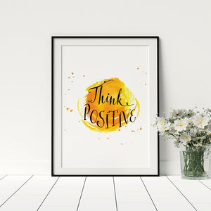 Think Positive Poster - Printers Mews