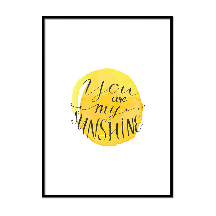 You are my sunshine Poster - Printers Mews