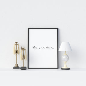 Live your dream Poster - Printers Mews