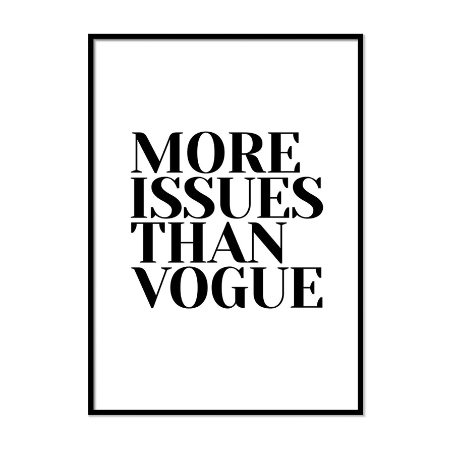More Issues Than Vogue Wall Art | Printers Mews