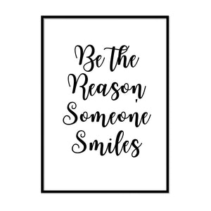 Be The Reason Someone Smiles Poster - Printers Mews