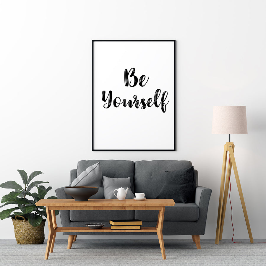 Be Yourself Poster - Printers Mews
