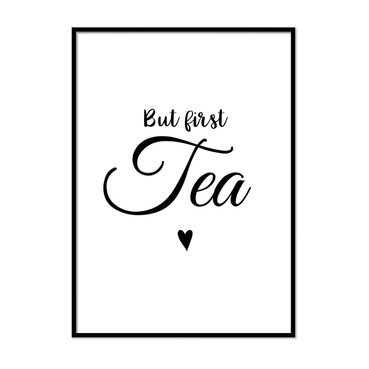 But First Tea Poster