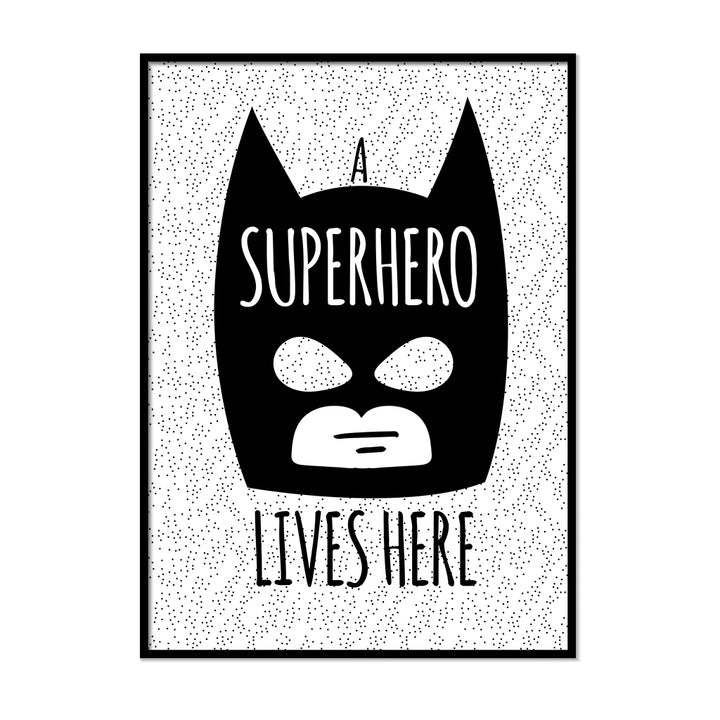 A Superhero Lives Here Poster - Printers Mews