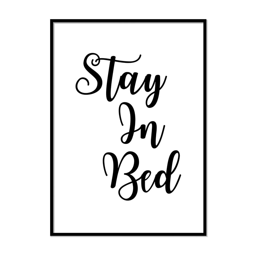 Stay In Bed Poster - Printers Mews