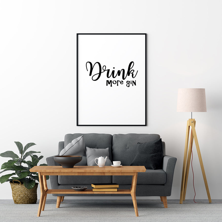 Drink More Gin Poster - Printers Mews