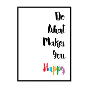 Do What Makes You Happy Poster - Printers Mews