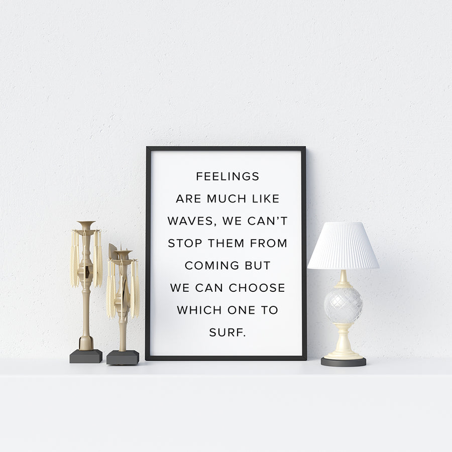 Feelings Are Much Like Waves Poster - Printers Mews