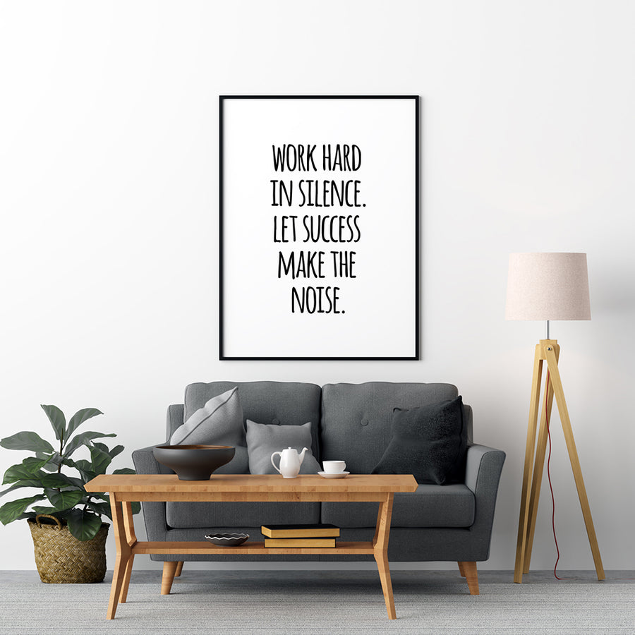 Work Hard In Silence Poster - Printers Mews
