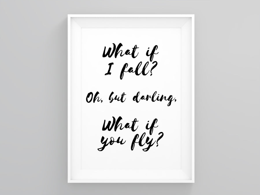 What if I Fall Oh but Darling What if You Fly Wall Art