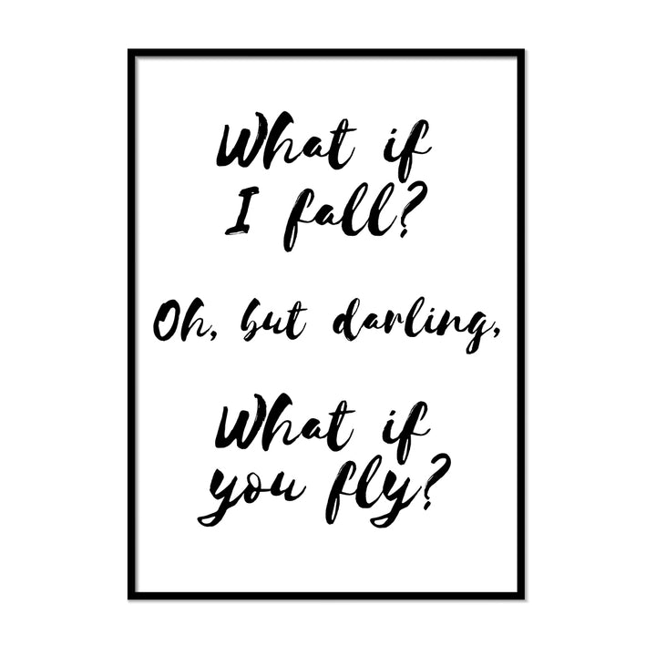 What if I Fall Oh but Darling What if You Fly Poster