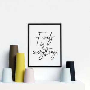Family is Everything Modern Stylish Artwork