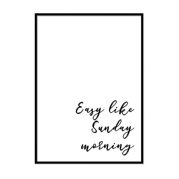 Easy Like Sunday Morning - Printers Mews