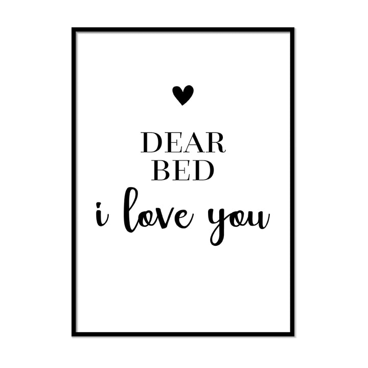Dear Bed I Love You - Printers Mews
