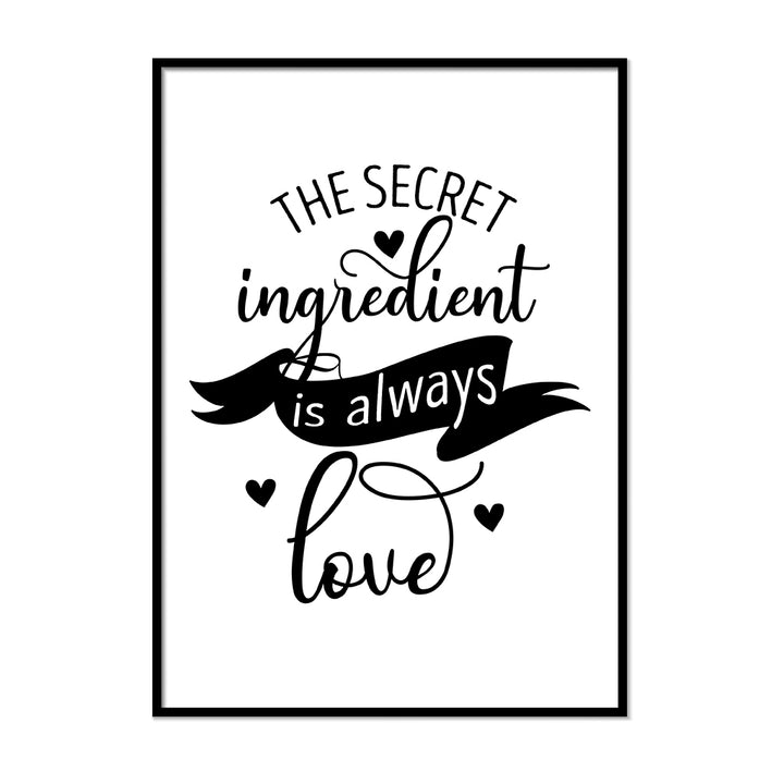 The Secret Ingredient is Always Love - Printers Mews
