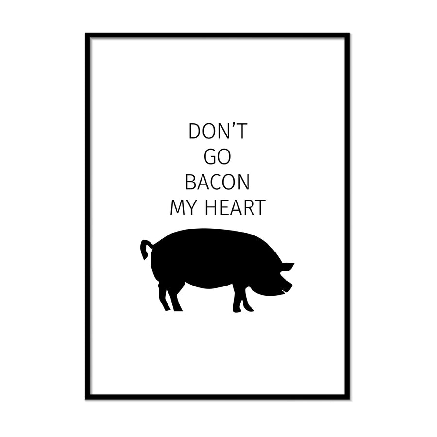 Don't Go Bacon My Heart - Printers Mews