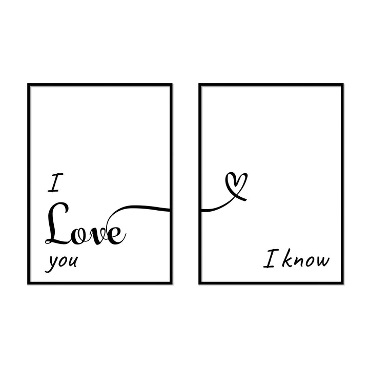 I Love You | I Know - Printers Mews
