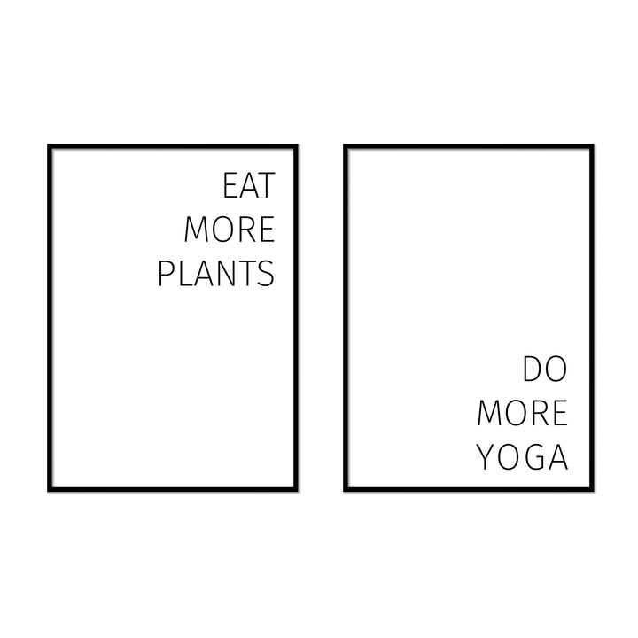 Eat More Plants | Do More Yoga - Printers Mews