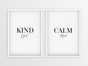 Kind Heart | Calm Mind - Printers Mews