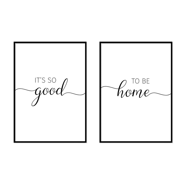 It's So Good | To Be Home - Printers Mews