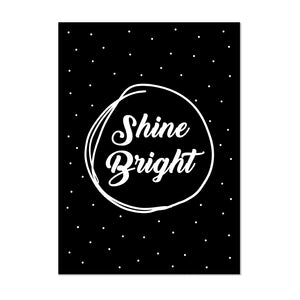 Shine Bright - Printers Mews