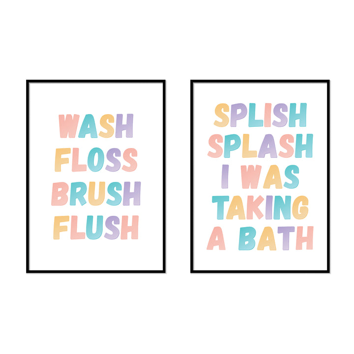Wash Floss Brush Flush | Splish Splash I Was Taking A Bath - Printers Mews