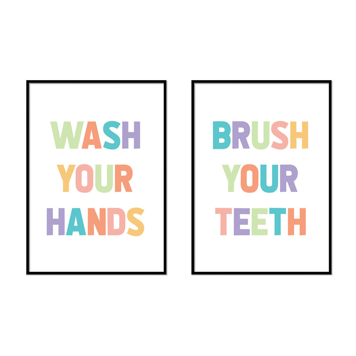 Wash Your Hands  | Brush Your Teeth - Printers Mews