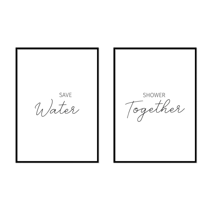 Save Water  | Shower Together - Printers Mews