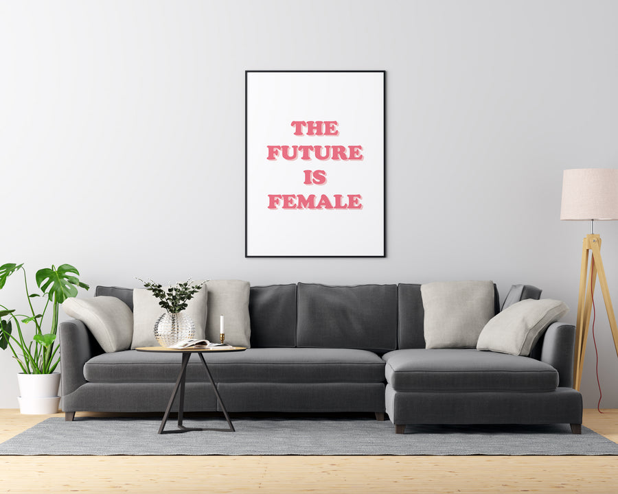 The Future is Female - Printers Mews
