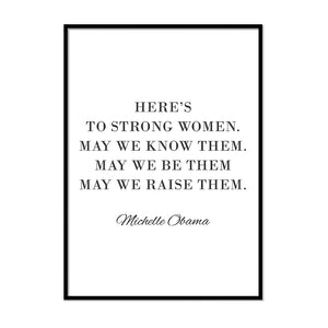 Here's to Strong Women - Printers Mews