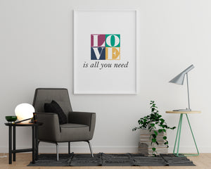 Love is All You Need - Printers Mews