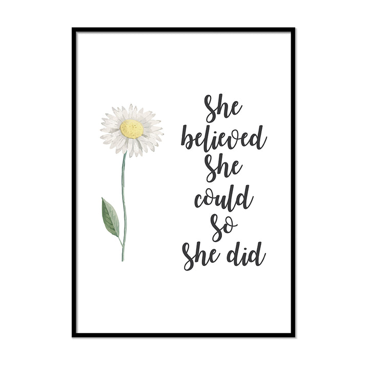 She Believed She Could So She Did - Printers Mews