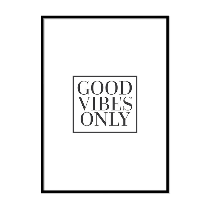 Good Vibes Only Modern Art Print Poster
