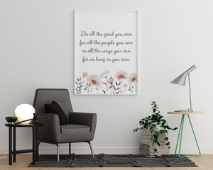 Do All the Good You Can - Printers Mews