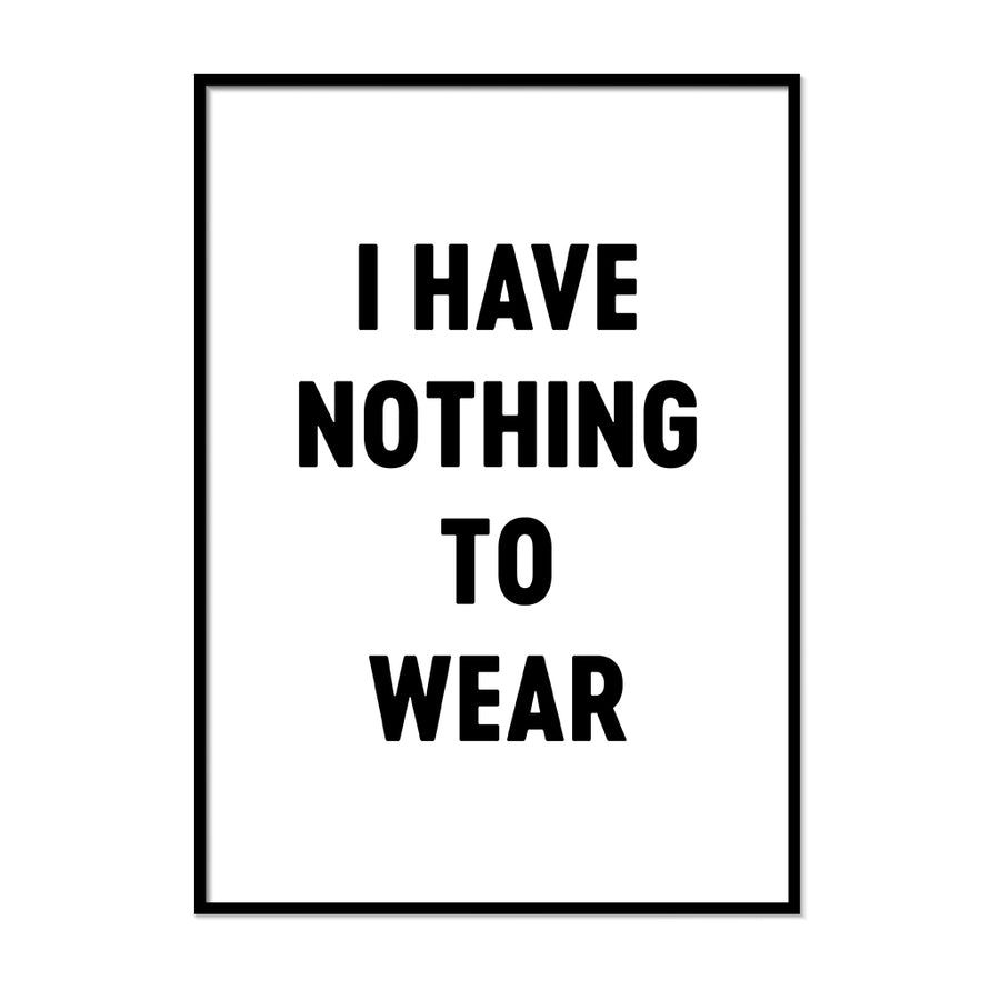 I Have Nothing to Wear Poster