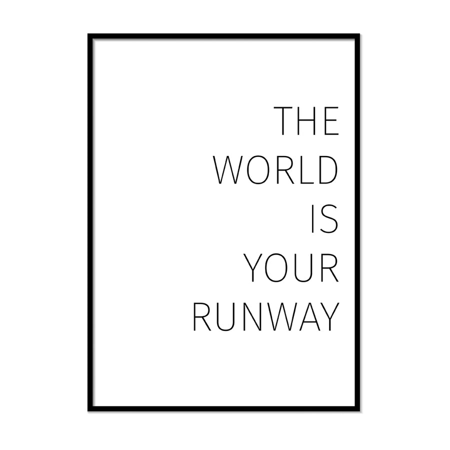 The World is Your Runway - Printers Mews