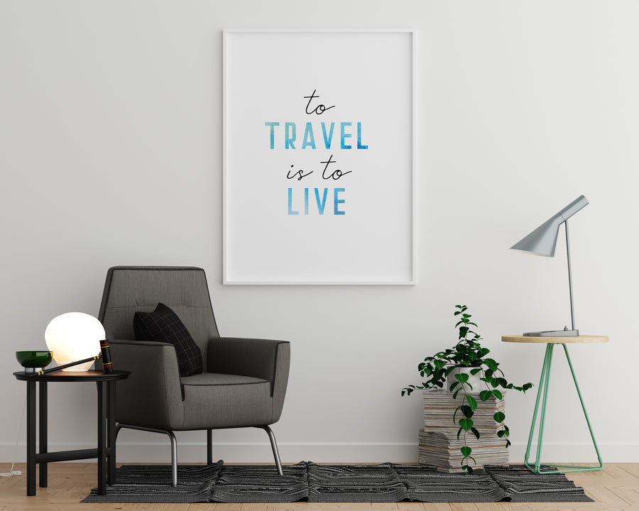 To Travel is to Live. - Printers Mews