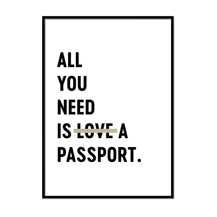 All You Need is Love a Passport. - Printers Mews