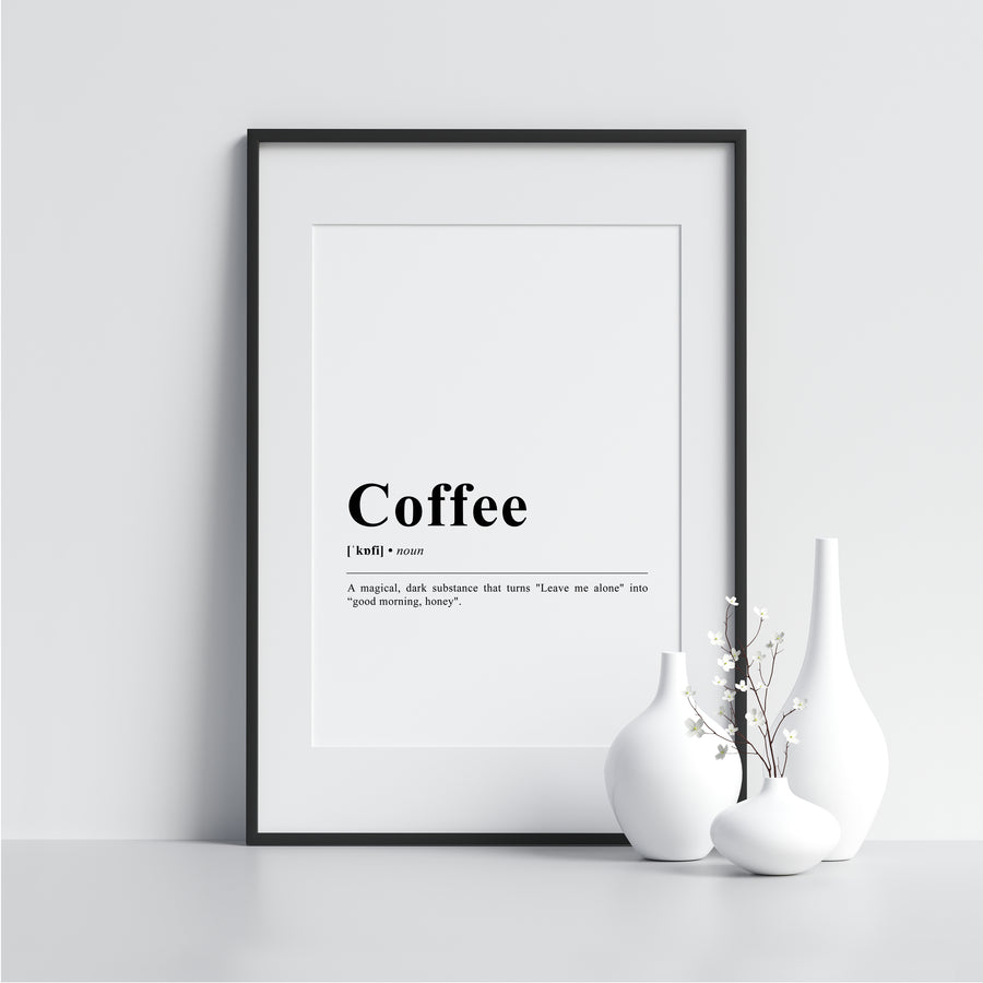 Coffee Funny Definition Poster