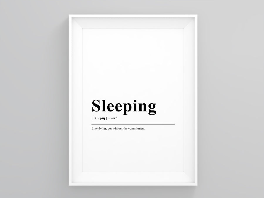 Sleeping Definition Print