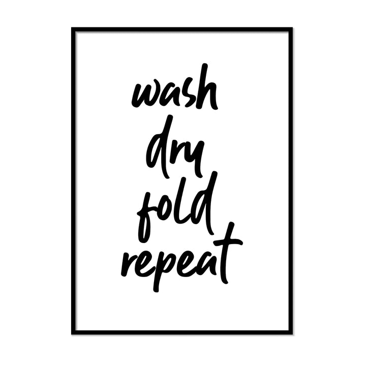 Wash Dry Fold Repeat | Printers Mews