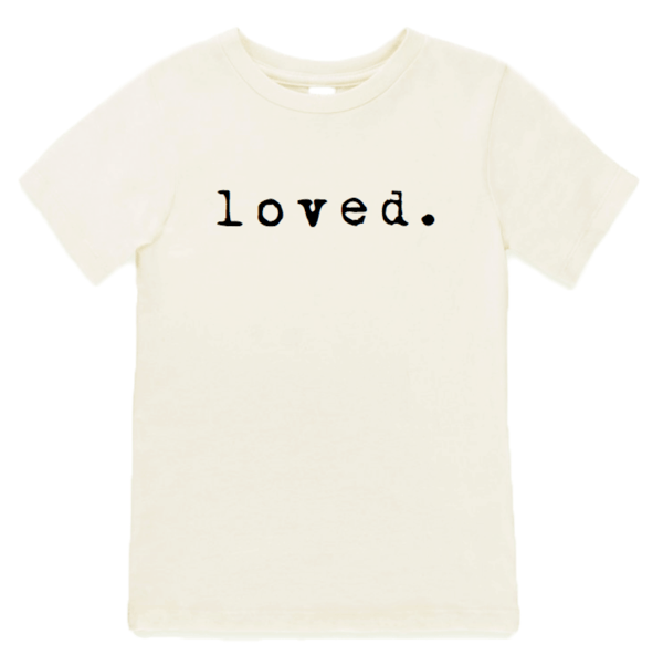 Organic Toddler Tee - Loved